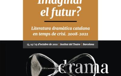 El futur de la literatura dramàtica catalana al IV Simposi Internacional d'Estudis Escènics