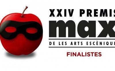 Ja tenim els finalistes de la XXIV edició dels Premis Max de les Arts Escèniques!